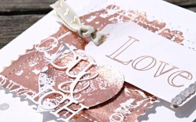 FOIL QUILL – Hochzeitskarte LOVE – Resteverwertung